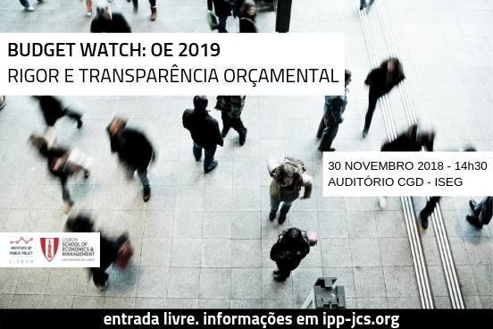 Seminário IPP   Budget Watch: OE 2019 – Rigor e Transparência Orçamental