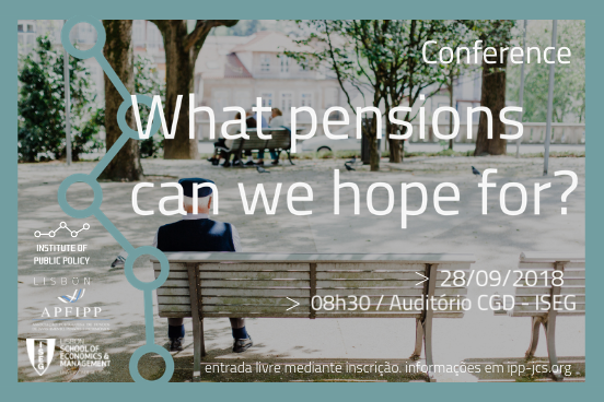 Conferência IPP 2018   Que pensões podemos esperar?
