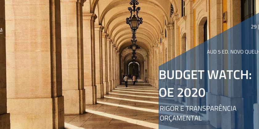 Seminário IPP   Budget Watch: OE 2020 – Rigor e Transparência Orçamental
